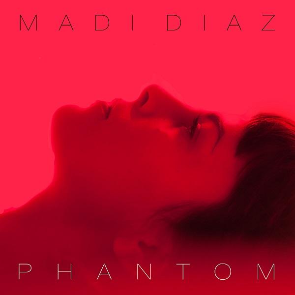 Madi-Diaz-Phantom