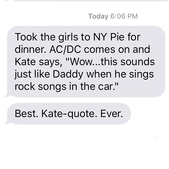 Got this text from Olivia tonight while I was at a dinner meeting. #music