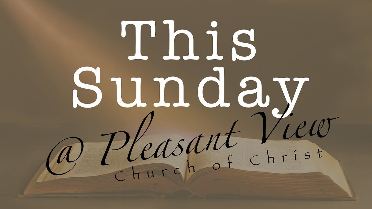 Sermon topics for Sunday, September 5 at Pleasant View Church of Christ (Please join us!)Sunday Morning (10:30am) *Teaching Jesus (Acts 8:26-40) - How can we follow the same pattern as the Apostles and early disciples in teaching Jesus to those who are lost?Sunday Evening (6:00pm) *Lessons From the Prayer of Hannah (I Samuel 1) - What characteristics from Hannah's prayer for a son can we apply to our own approach to the almighty God?